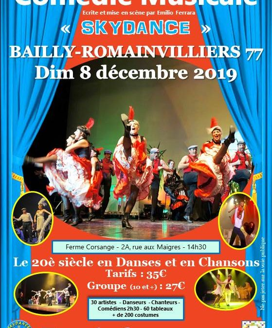 Comédie musicale «Skydance» à Bailly-Romainvilliers